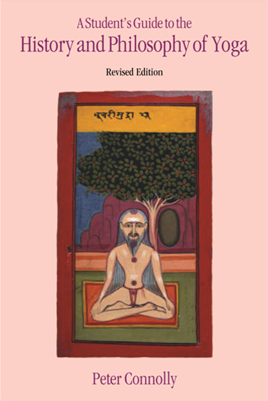 A Students Guide To The History And Philosophy Of Yoga by Peter Connolly